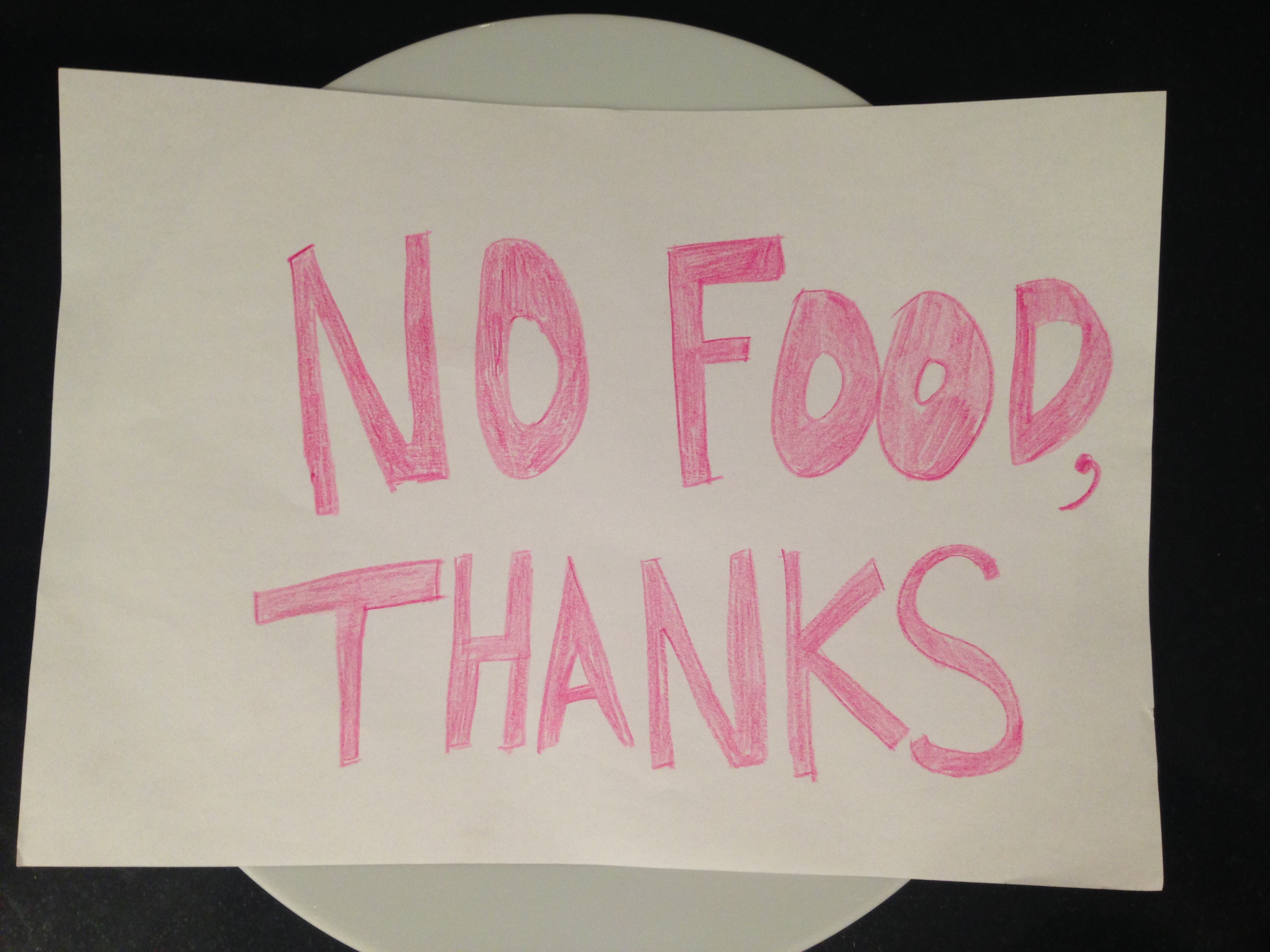 No food thanks