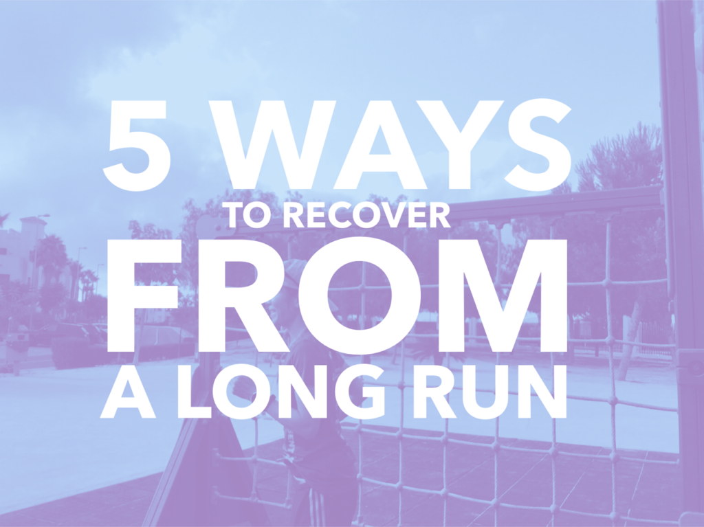 5 ways to recover from a long run
